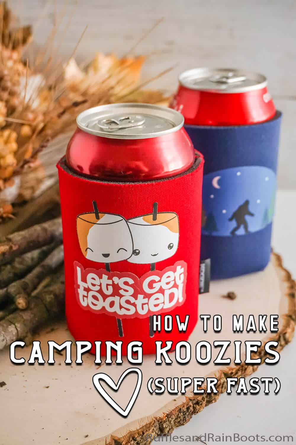 two camping craft to make drink koozies with printable vinyl with text which reads how to make camping koozies (super fast)