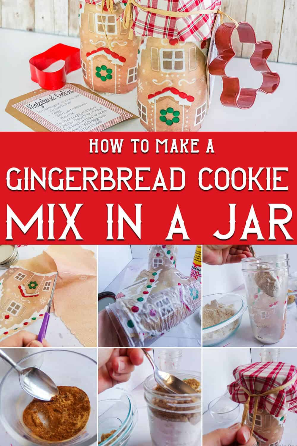 photo collage of easy cookie mix jar gift idea with text which reads how to make a gingerbread cookie mix in a jar