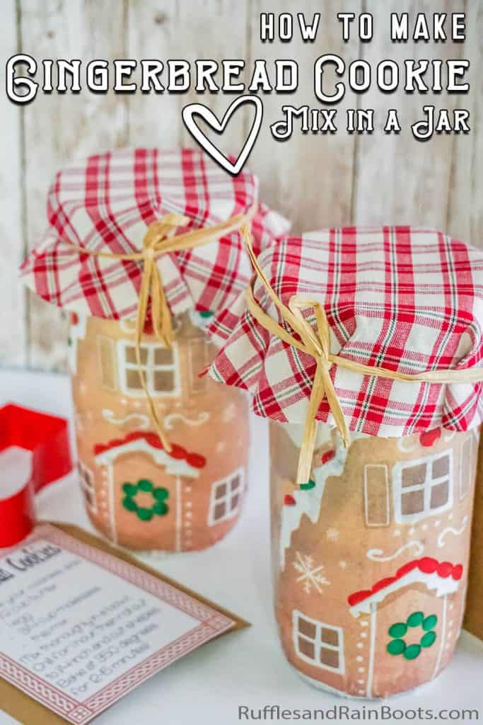 gingerbread cookie jar gift idea with text which reads how to make a gingerbread cookie mix in a jar
