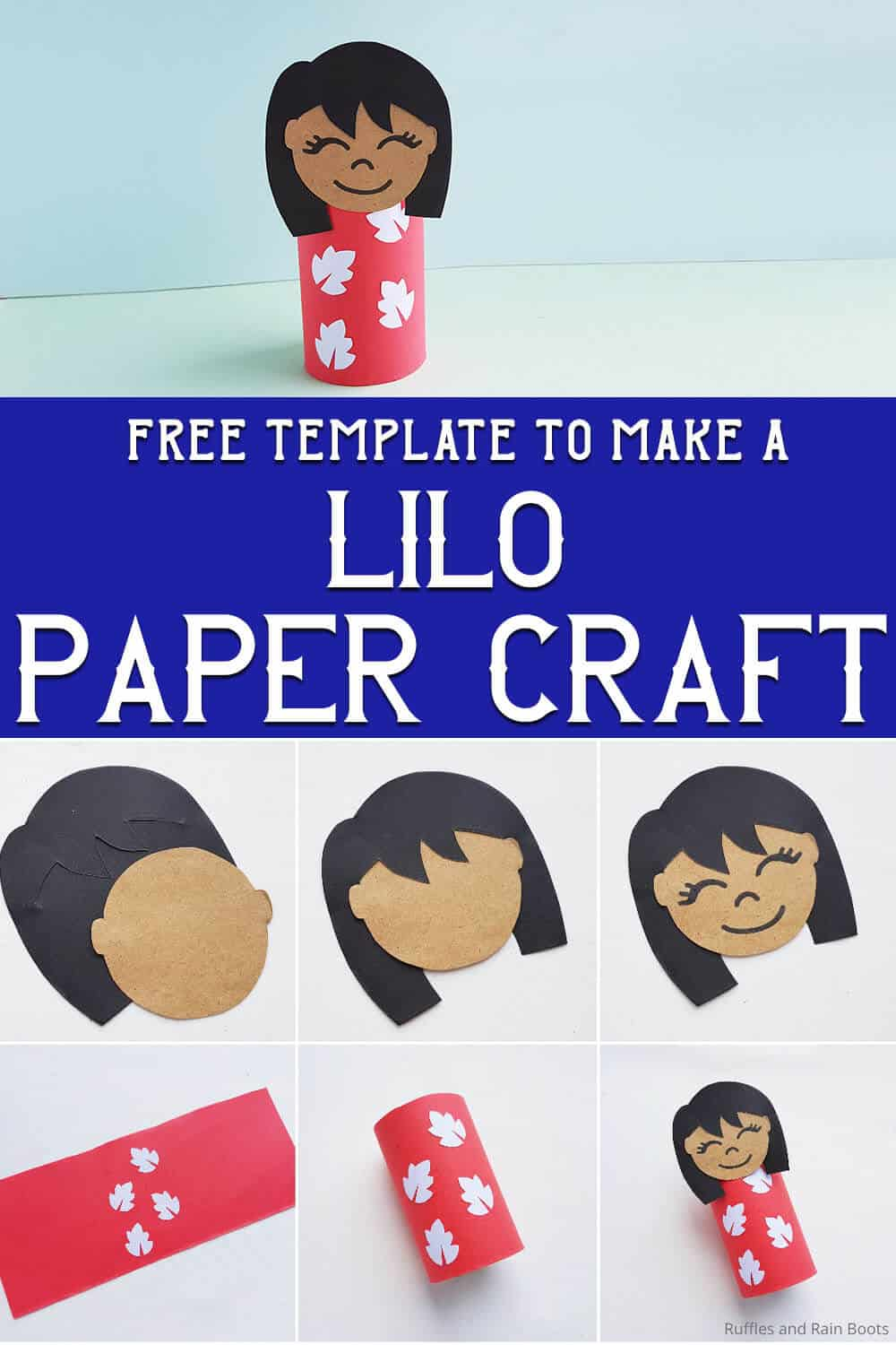 photo collage of easy kids craft with text which reads free template to make a lilo paper craft