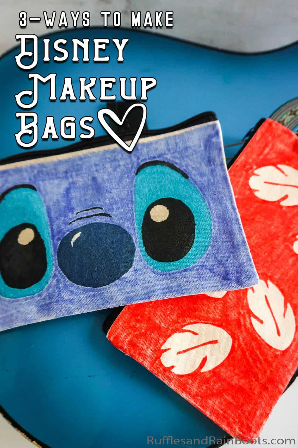 closeup of lilo and stitch cosmetic bags with text which reads 3-ways to make disney makeup bags