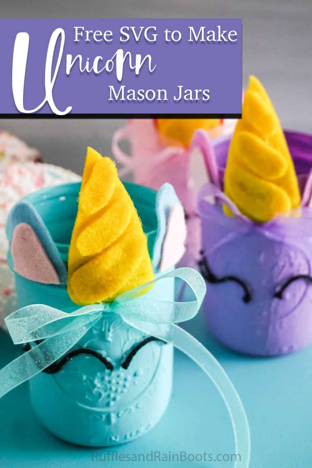 three unicorn jars on a blue table with text which reads free svgs to make unicorn mason jars