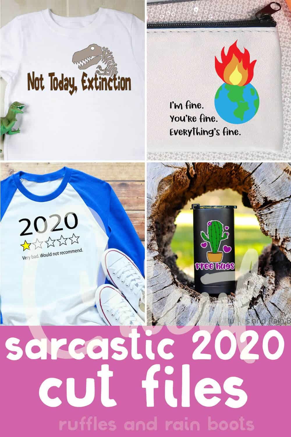 photo collage of 2020 SVGs for cricut or silhouette with text which reads cricut sarcastic 2020 cut files