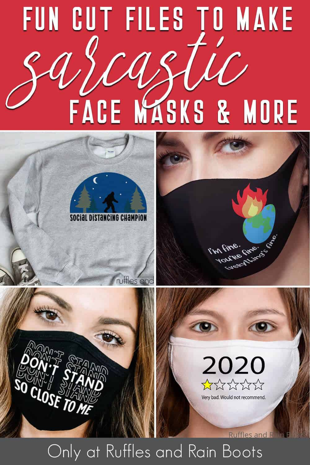 photo collage of face mask SVGs for Cricut or Silhouette with text which reads fun cut files to make sarcastic face masks and more