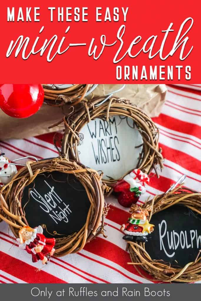 overhead view of easy DIY holiday farmhouse craft with text which reads make these easy mini-wreath ornaments