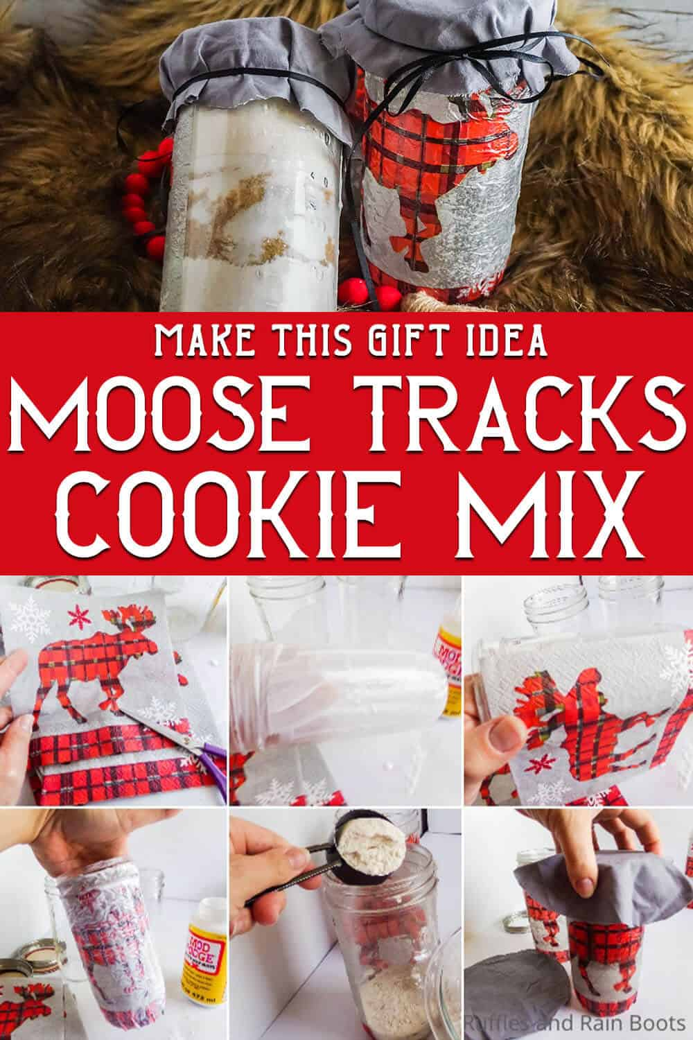 photo collage of easy diy gift in a jar cookie mix with text which reads make this gift idea moose tracks cookie mix