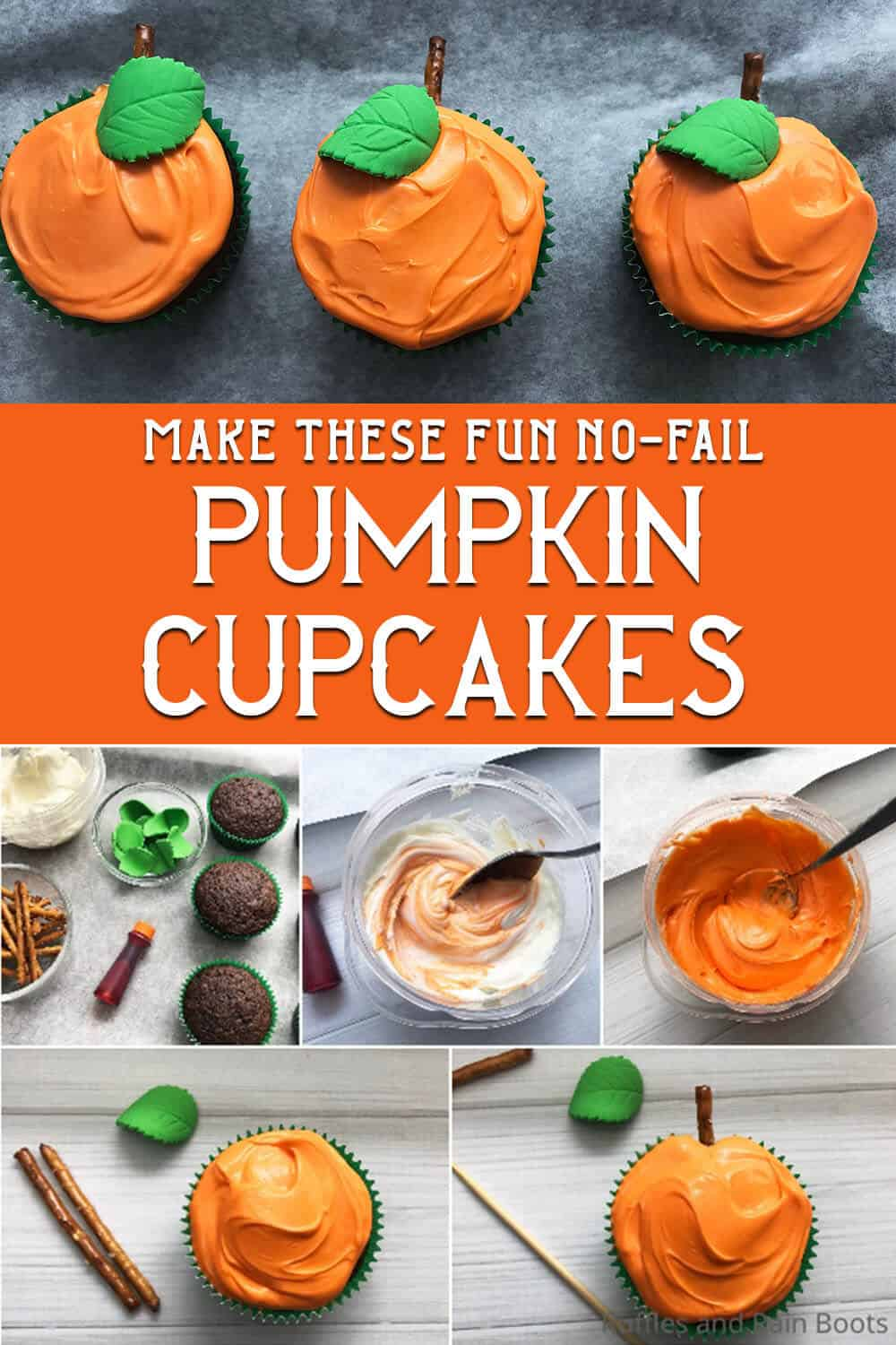 photo collage of easy cupcake decorating idea for pumpkin cupcakes with text which reads make these fun no-fail pumpkin cupcakes