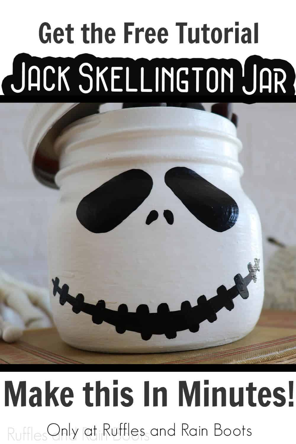 easy halloween craft for the nightmare before christmas with text which reads get the free tutorial jack skellington jar make this in minutes!