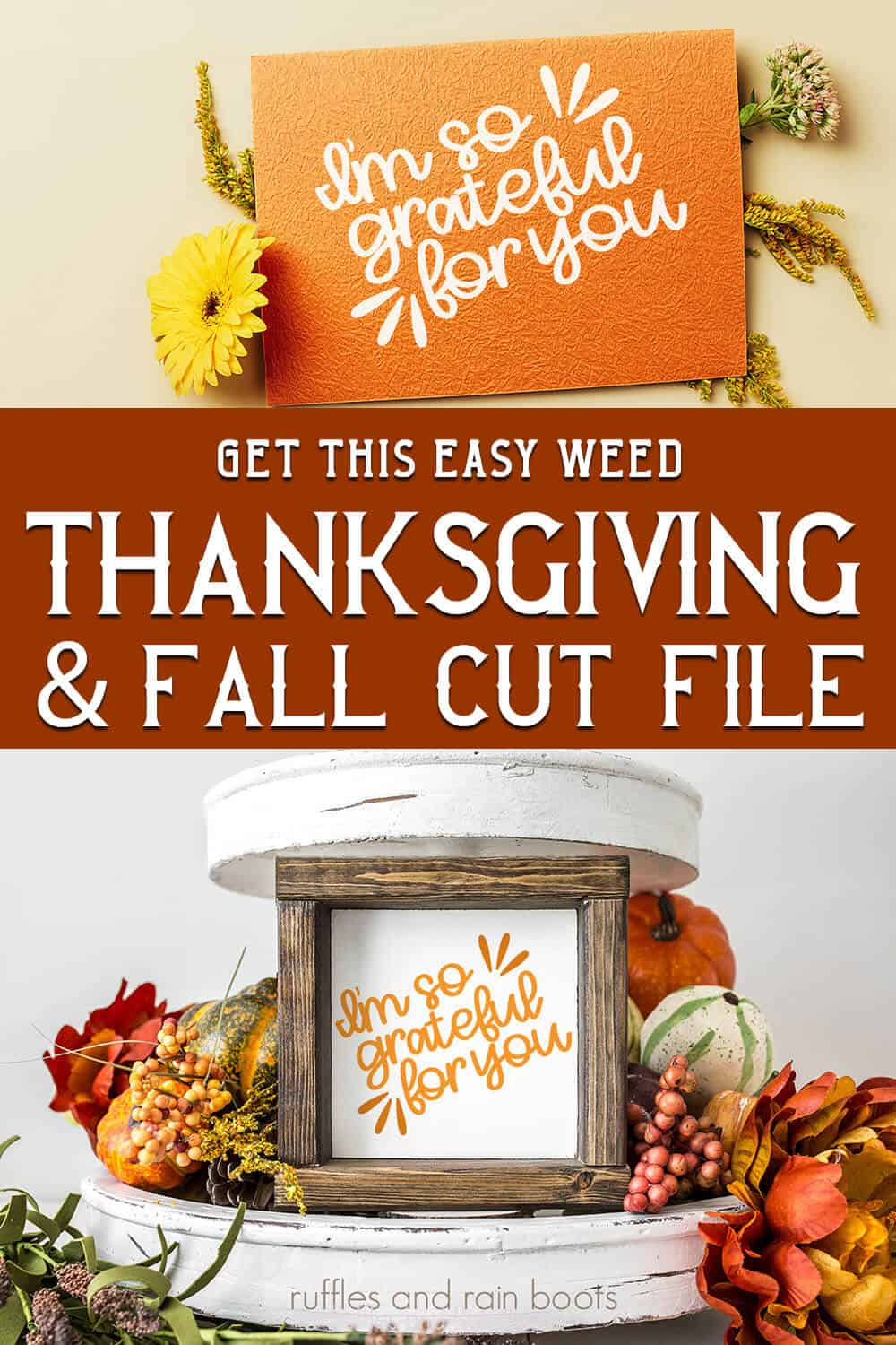 photo collage of so grateful fall svg for cricut or silhouette with text which reads get this easy weed thanksgiving and fall cut file
