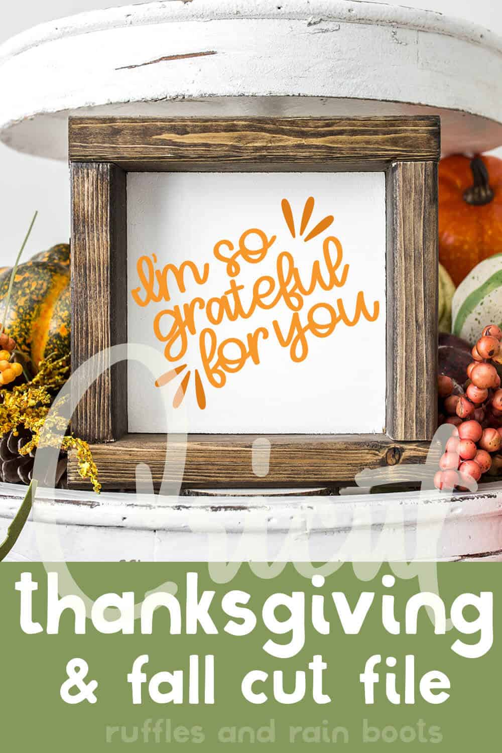 closeup of wood block in tiered tray with cut file for fall on it with text which reads cricut thanksgiving and fall cut file