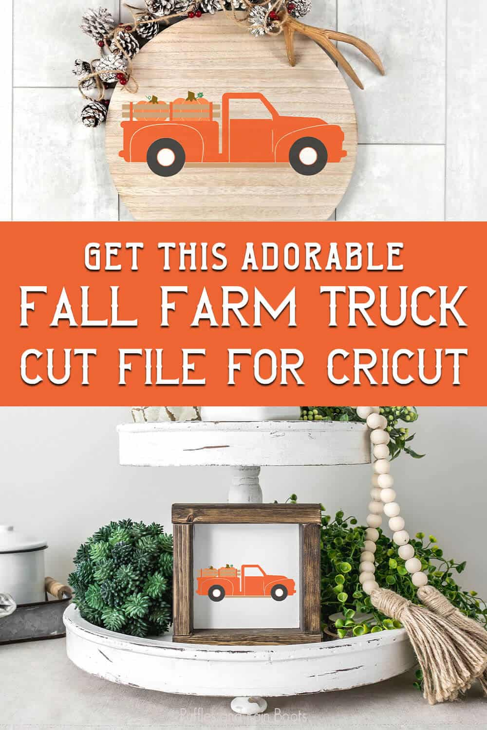 photo collage of vintage farm truck cut file for fall with text which reads get this adorable fall farm truck cut file for cricut