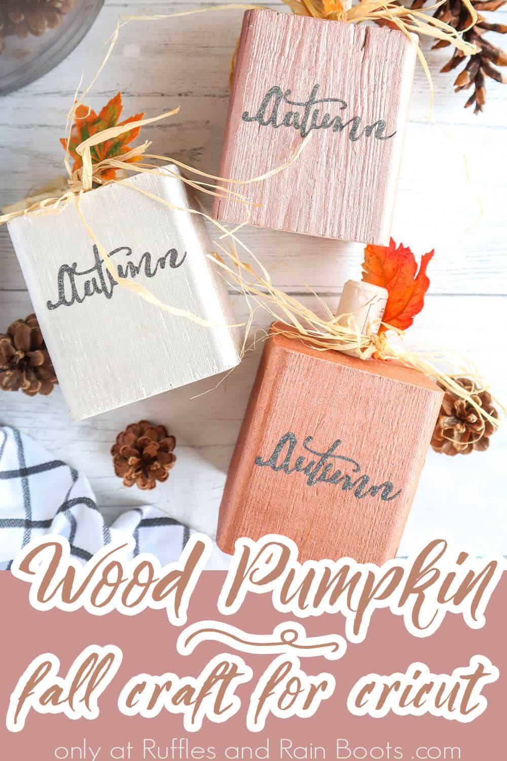 overhead view of easy wood pumpkin craft made with cricut joy with text which reads wood pumpkin fall craft for cricut