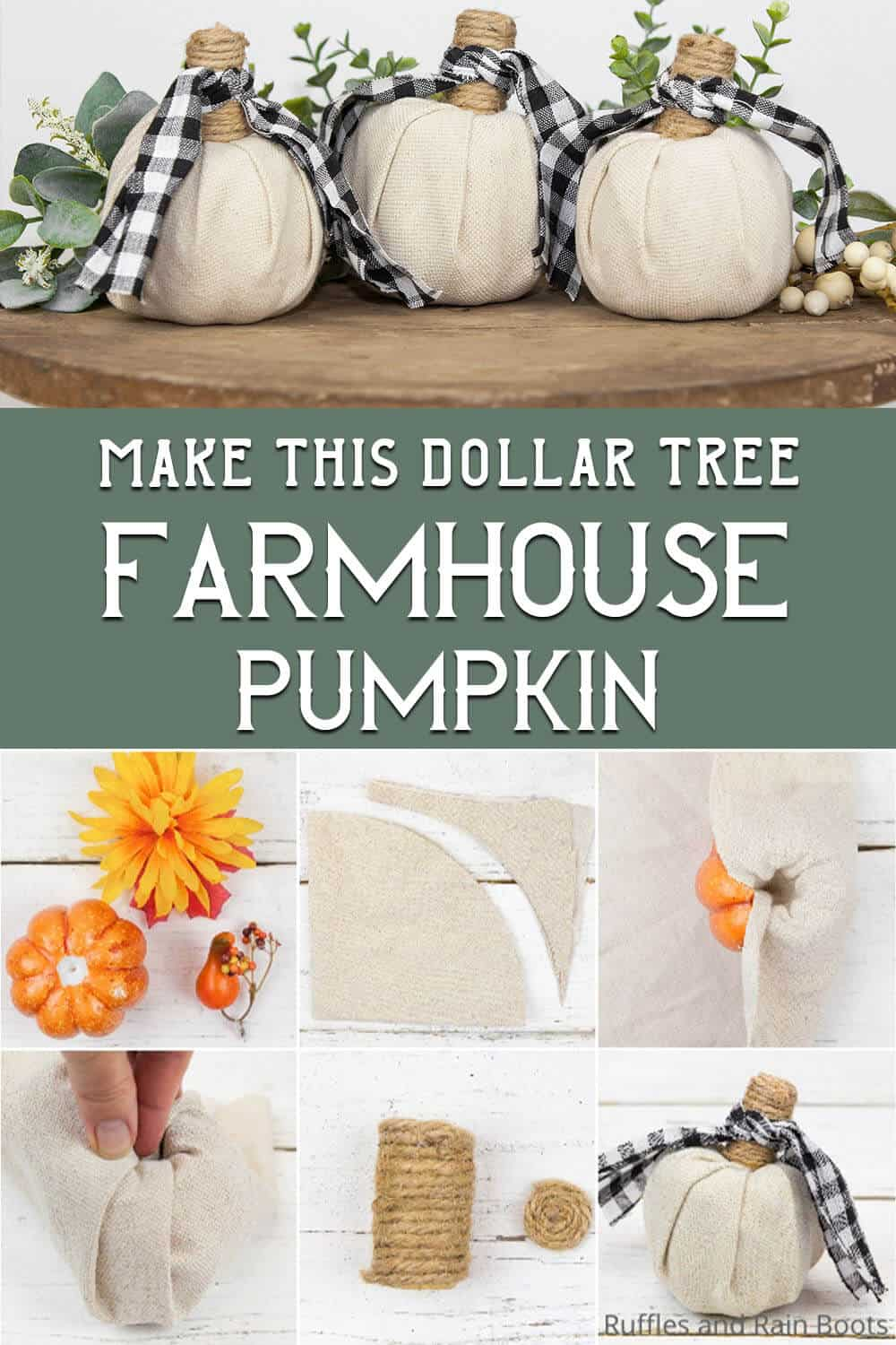 photo collage of farmhouse dollar store pumpkin craft with text which reads make this dollar tree farmhouse pumpkin