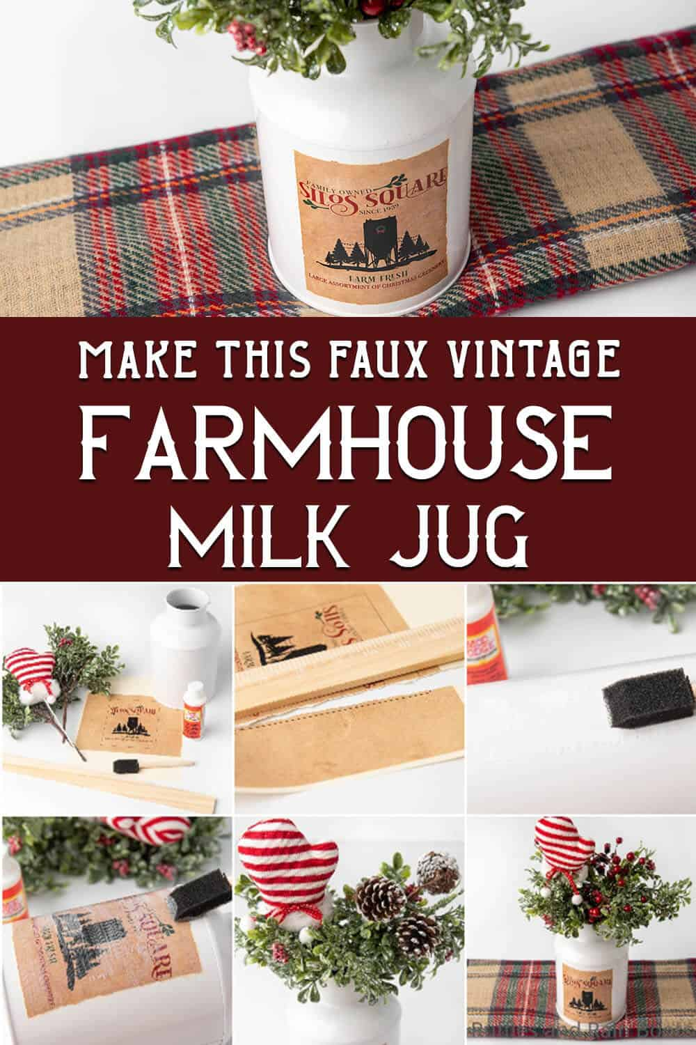 photo collage of easy way to decorate with a milk jug with text which reads make this faux vintage farmhouse milk jug