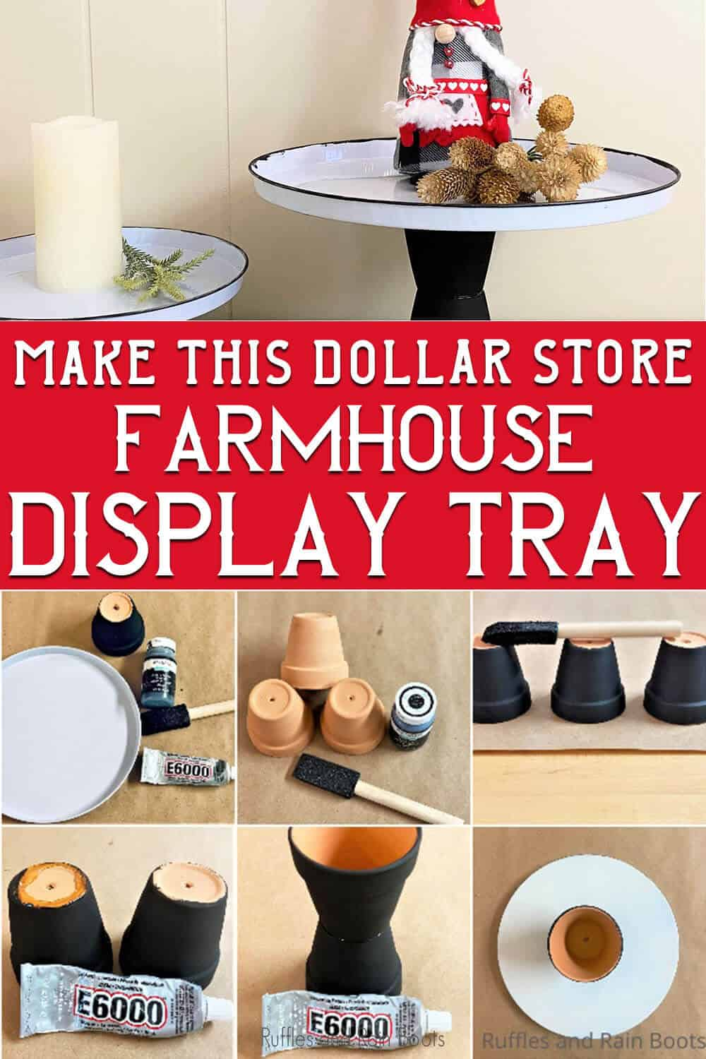 photo collage of easy craft from the dollar store with text which reads make this dollar store farmhouse display tray