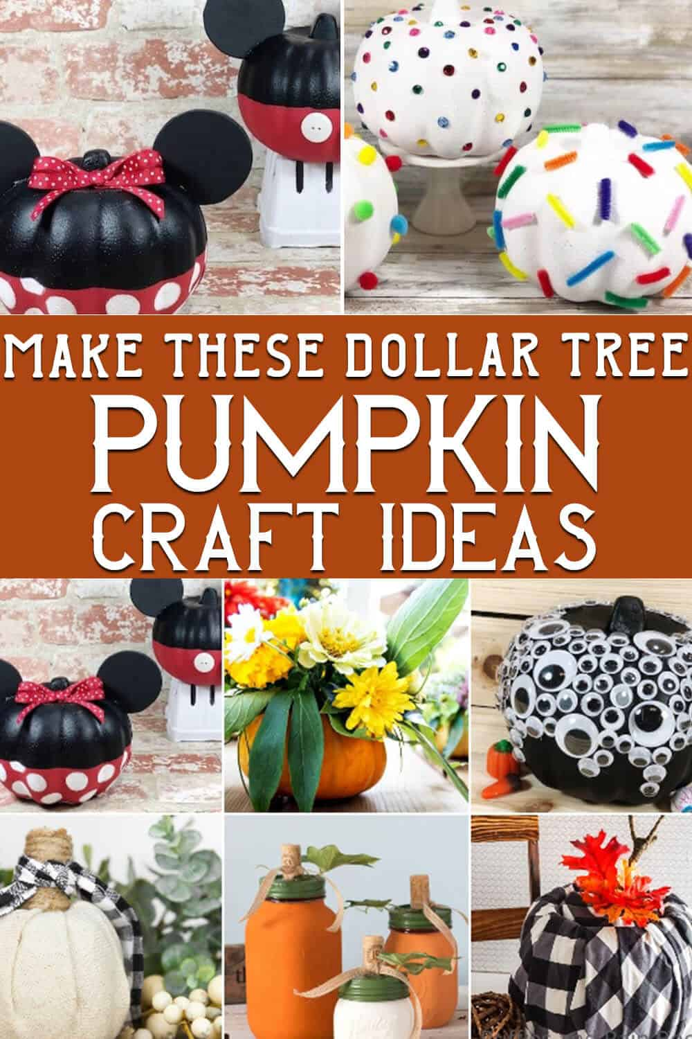 photo collage of easy craft pumpkin project ideas with text which reads make these dollar tree pumpkin craft ideas