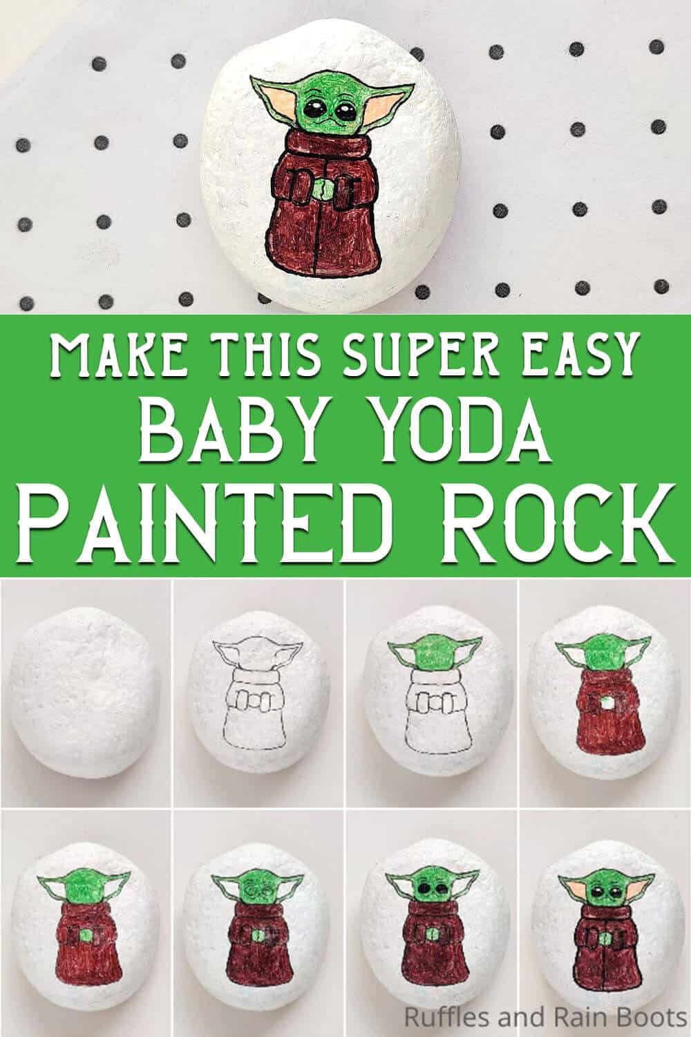 photo collage of easy mandalorian painted rock baby yoda craft with text which reads make this super easy baby yoda painted rock