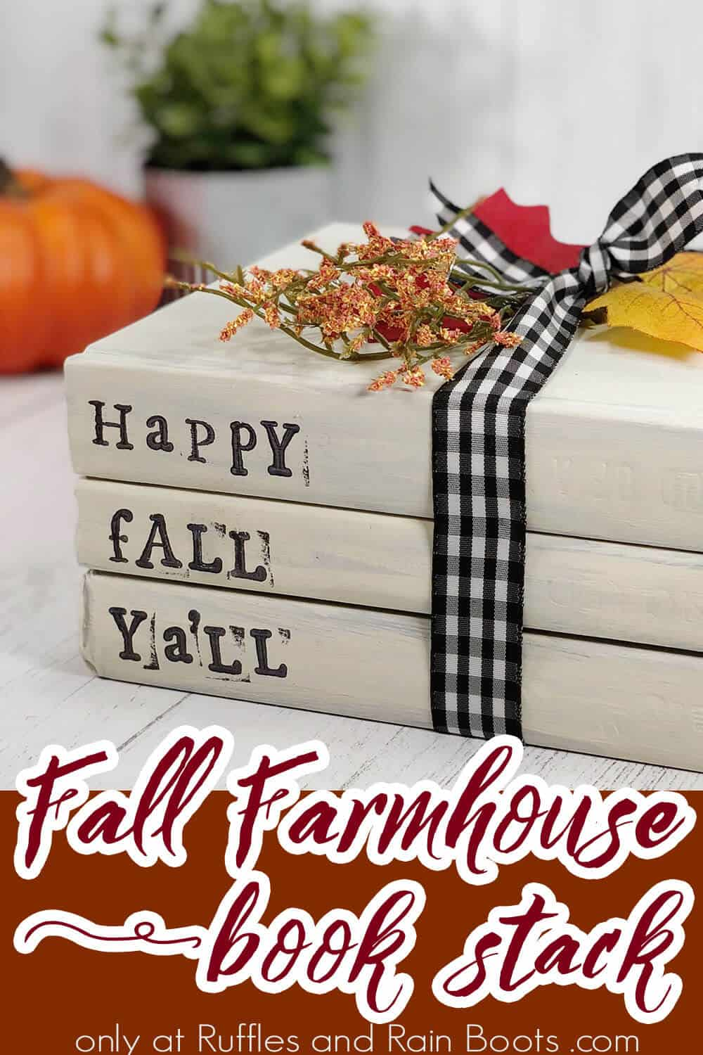 fall book stack craft from the dollar store with text which reads fall farmhouse book stack