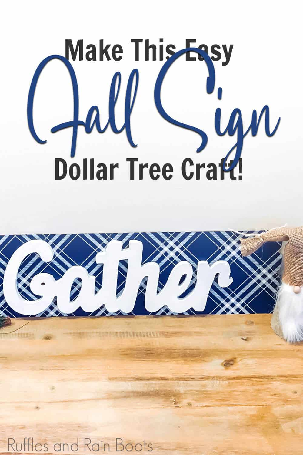 closeup of easy gather fall sign with decoupaged back board with text which reads make this easy fall sign dollar tree craft!