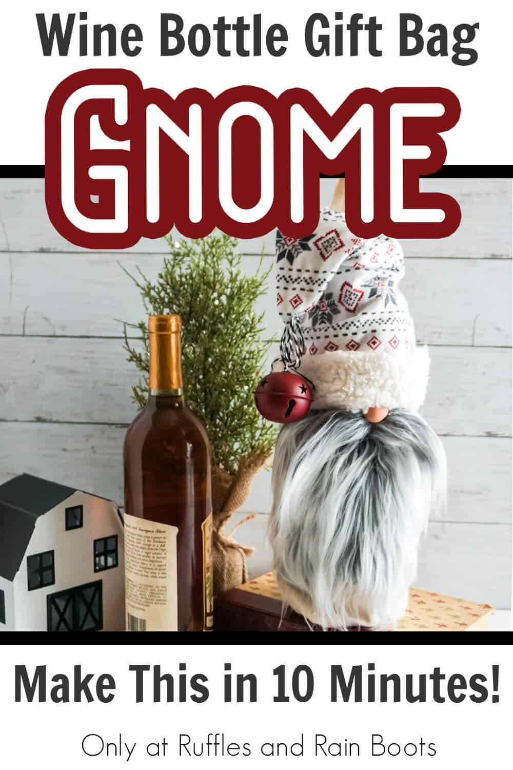 scandinvian gnome wine bottle bag gnome craft with text which reads wine bottle gift bag gnome make this in 10 minutes!