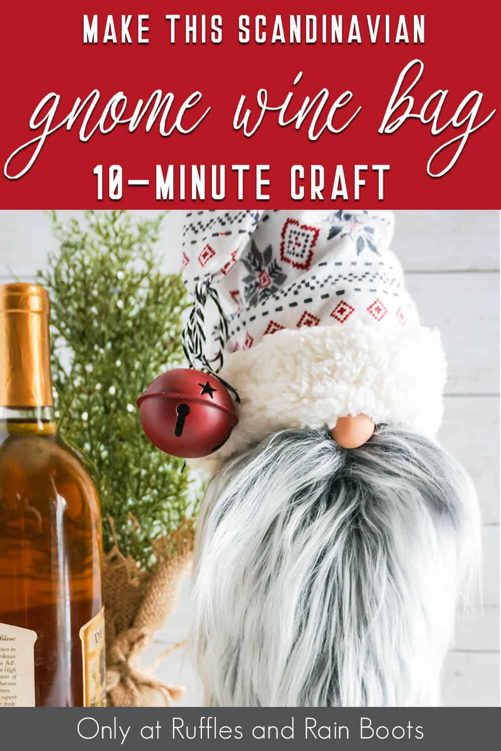 no-sew gnome gift bag with text which reads make this scandinavian gnome wine bag 10-minute craft