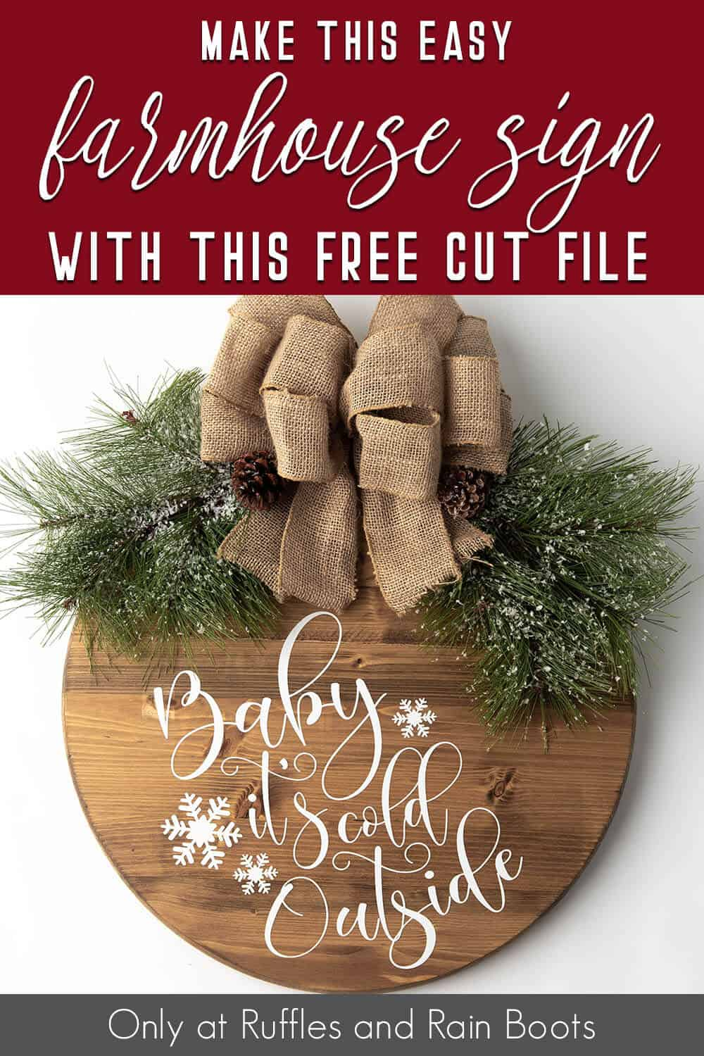 easy wood round farmhouse sign for christmas with text which reads make this easy farmhouse sign with this free cut file