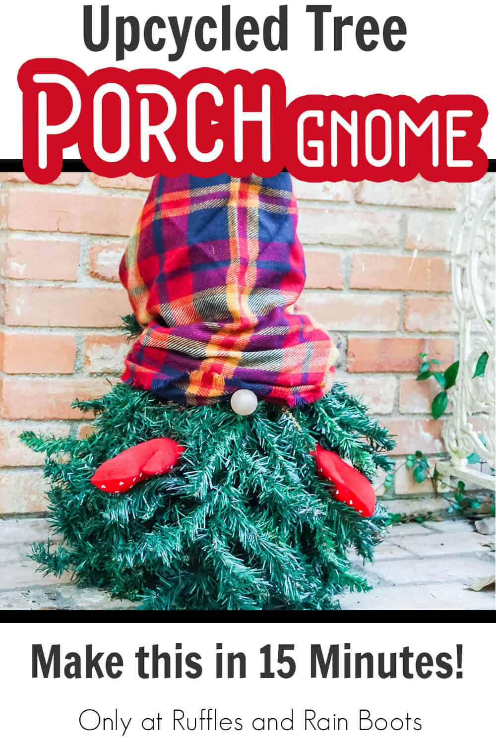 evergreen tree gnome with text which reads upcycled tree porch gnome make this in 15 minutes!