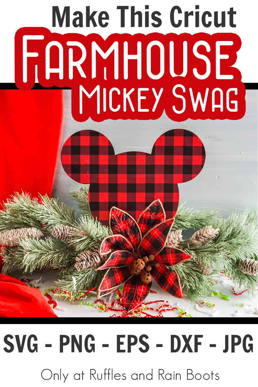 easy farmhouse christmas swag with mickey mouse silhouette with text which reads make this cricut farmhouse mickey swag svg png eps dxf jpg