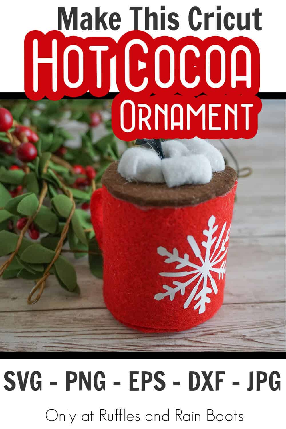Cricut Hot cocoa ornament with text which reads make this cricut hot cocoa ornament svg png eps dxf png
