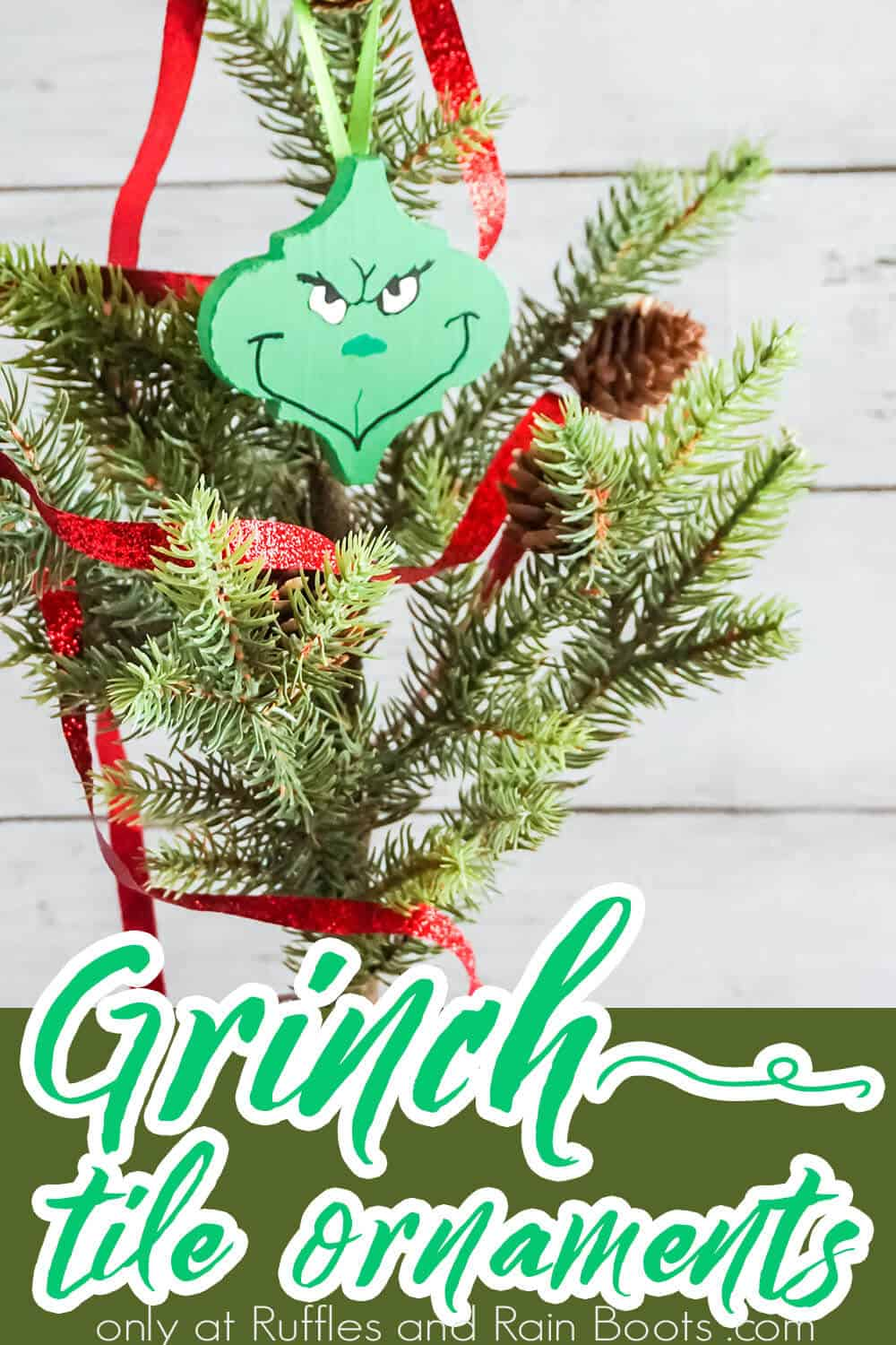 easy Grinch ornament cricut craft with text which reads grinch tile ornament