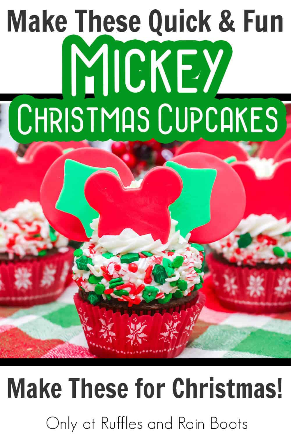 christmas party mickey cupcakes with text which reads make these quick & fun mickey christmas cupcakes make these for Christmas!