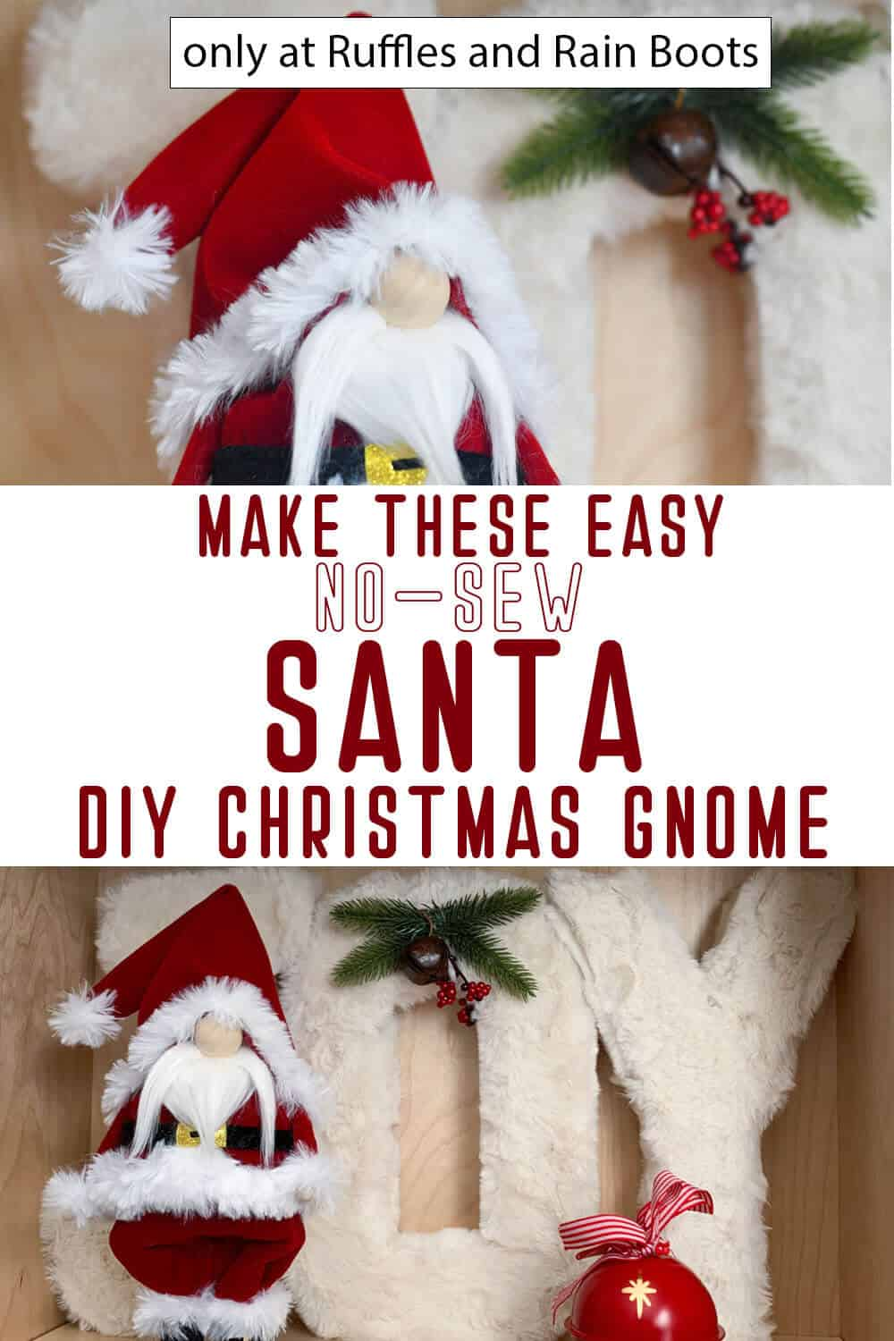 photo collage of diy christmas gnome santa claus with text which reads make these easy no-sew santa diy christmas gnome