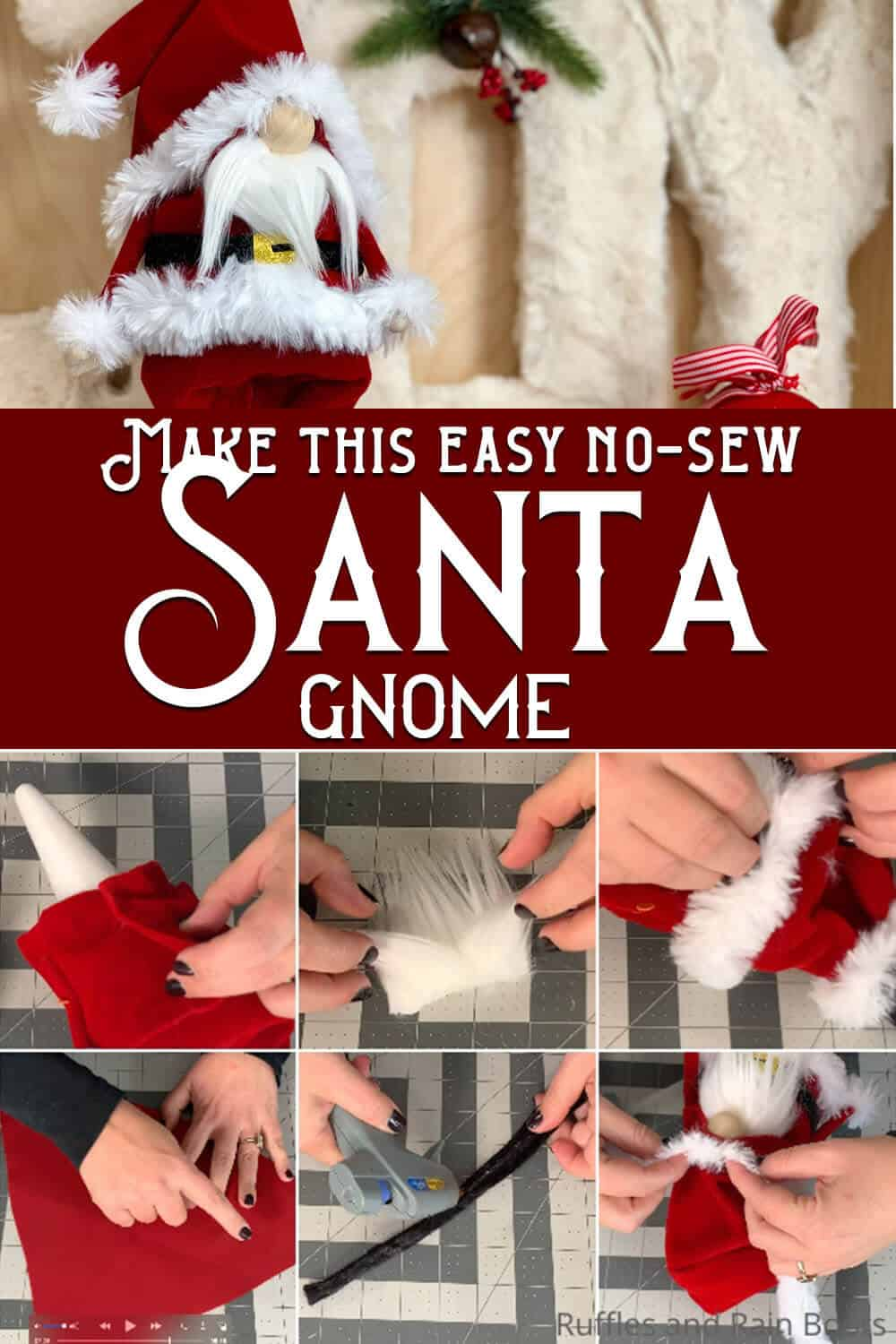 photo collage of christmas gnome no-sew gnome pattern with text which reads make this easy no-sew santa gnome