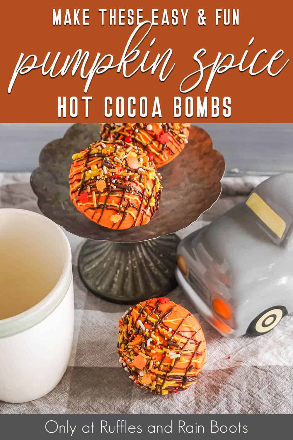 pumpkin hot chocolate bombs recipe with text which reads make these easy & fun pumpkin spice hot cocoa bombs