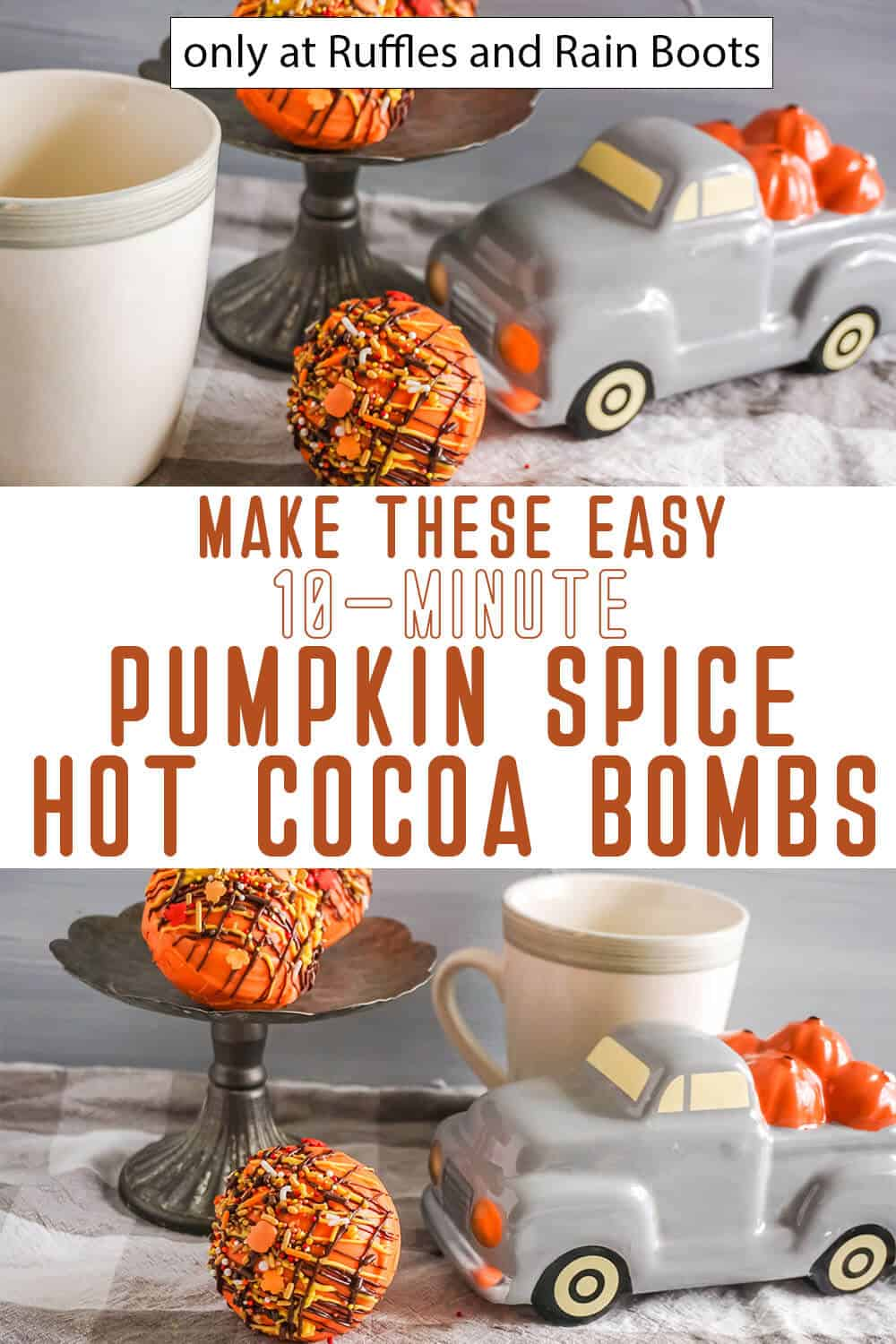 photo collage of easy pumpkin spice hot cocoa bombs with text which reads make these easy 10-minute pumpkin spice hot cocoa bombs