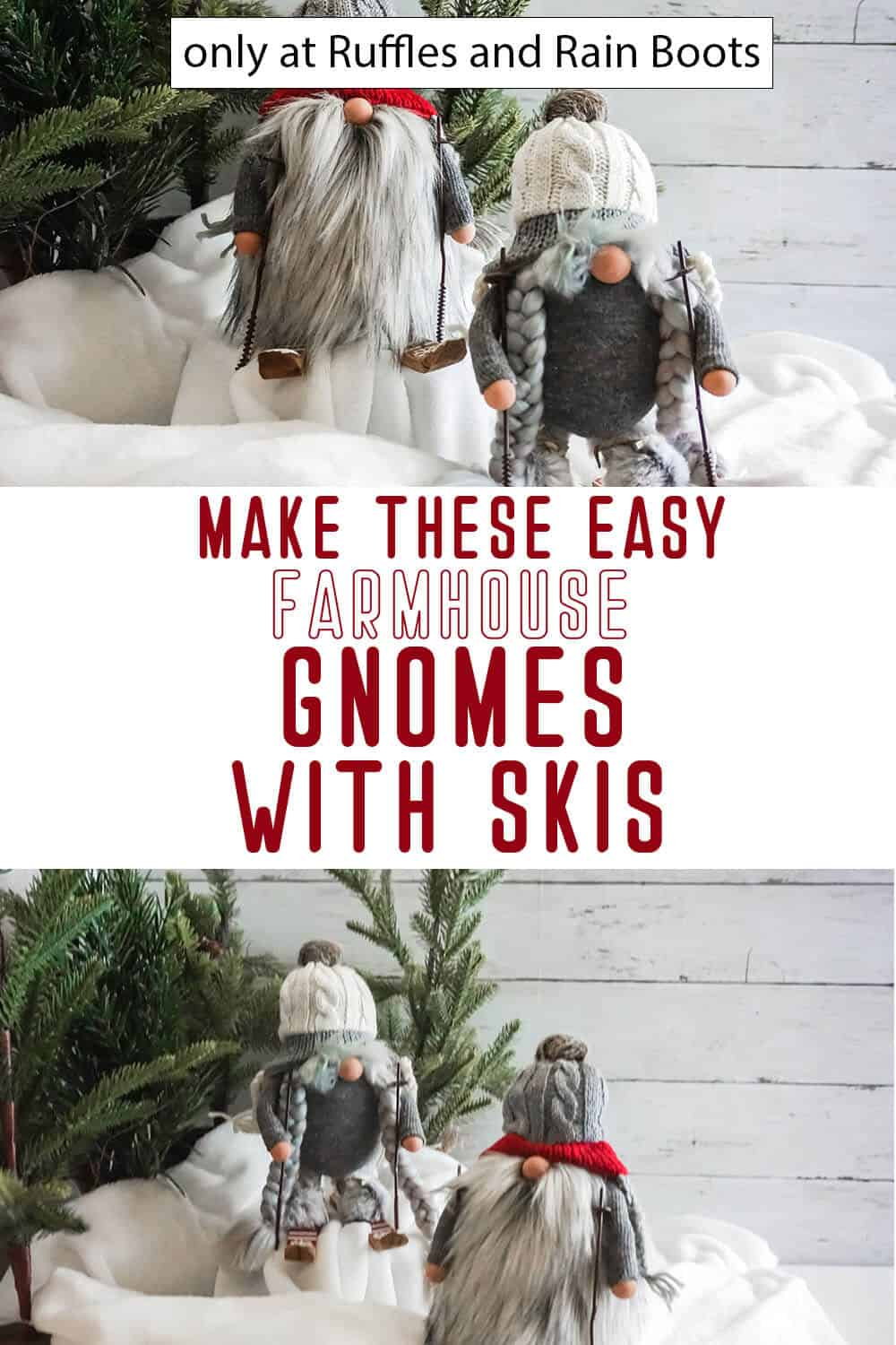 photo collage of easy diy farmhouse skiing gnomes with text which reads make these easy farmhouse gnomes with skis