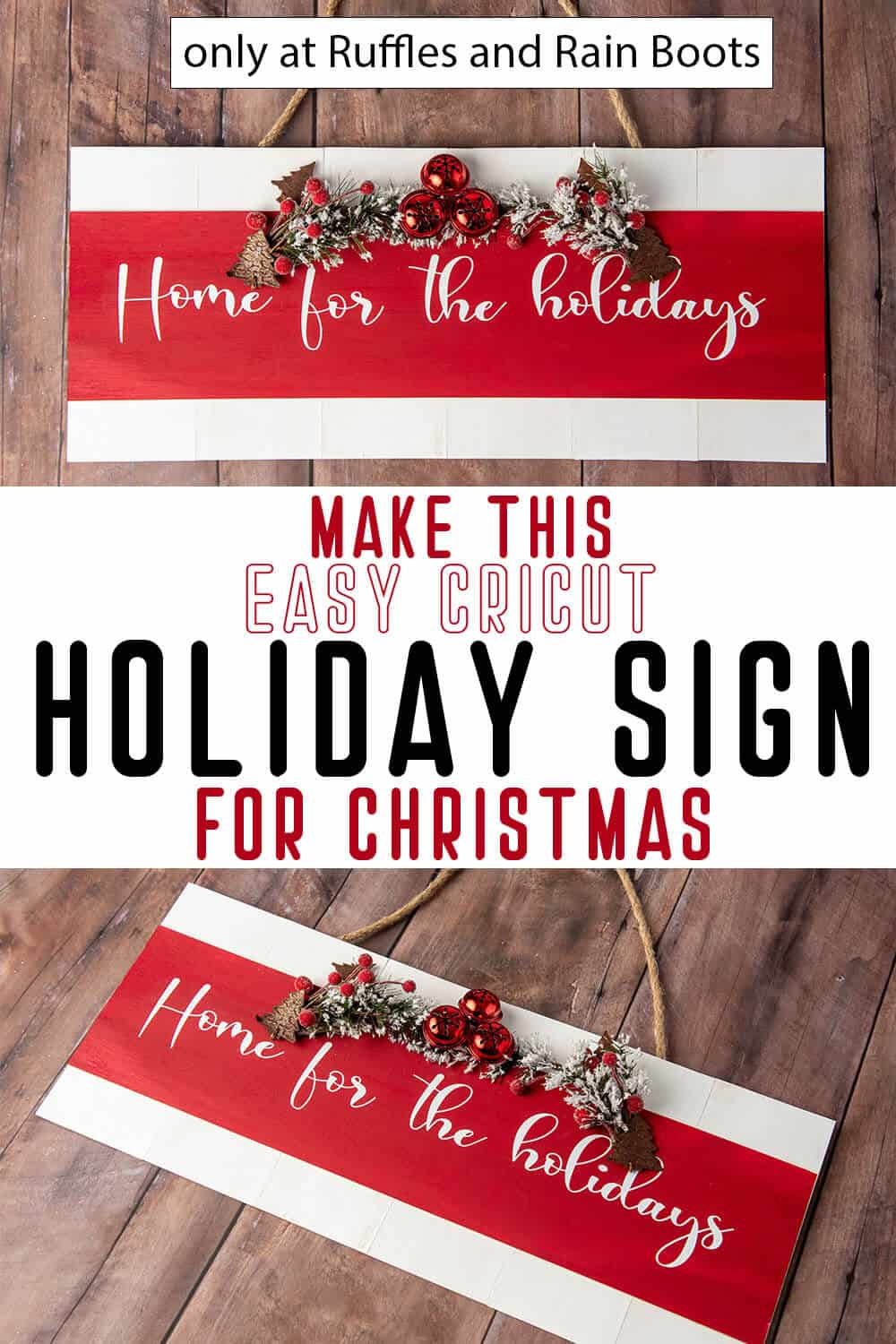 photo colalge of easy DIY home for the holidays wood sign cricut craft for christmas with text which reads make this easy cricut holiday sign for christmas