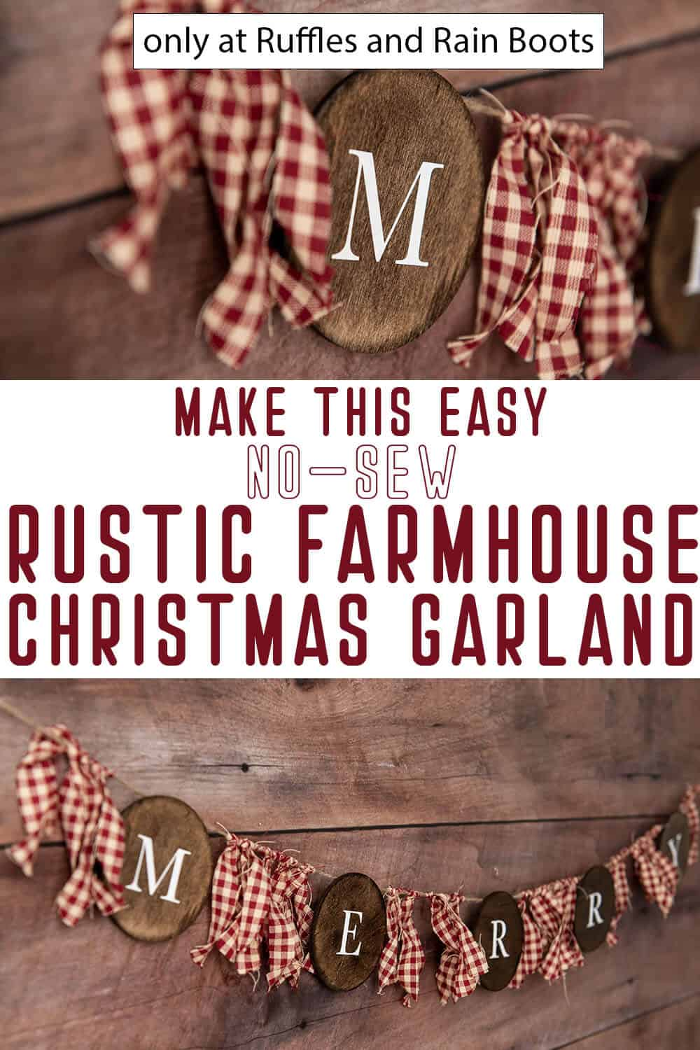 easy christmas craft holiday farmhouse garland with text which reads make this easy no-sew rustic farmhouse christmas garland