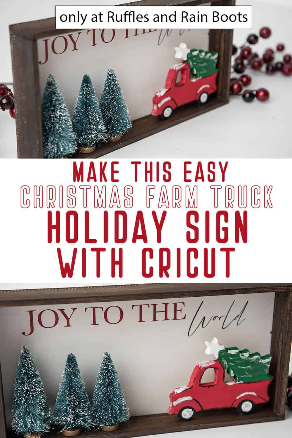 photo collage of farmhouse sign for christmas cricut craft with text which reads make this easy christmas farm truck holiday sign with cricut