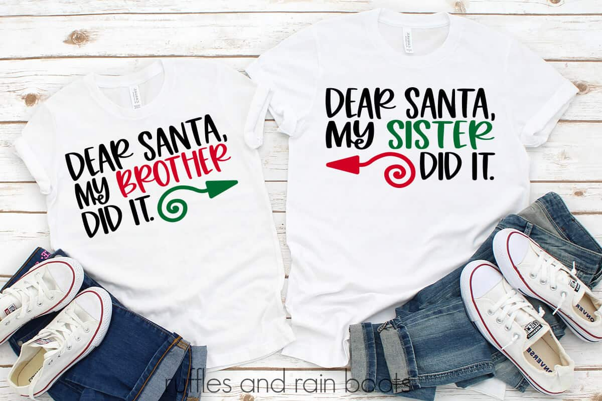 Dear Santa SVG My Brother Sister Did It on t-shirts laying on a table with jeans and shoes