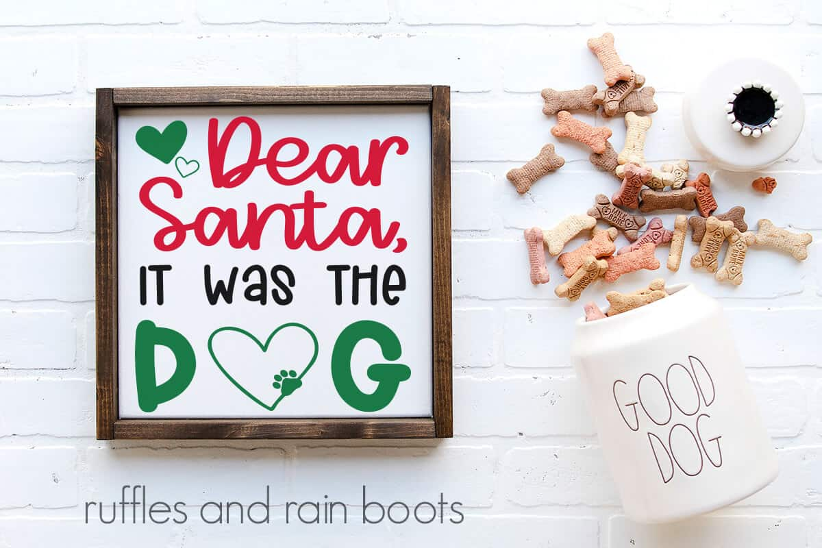 dear santa svg it was the dog on a wall sign