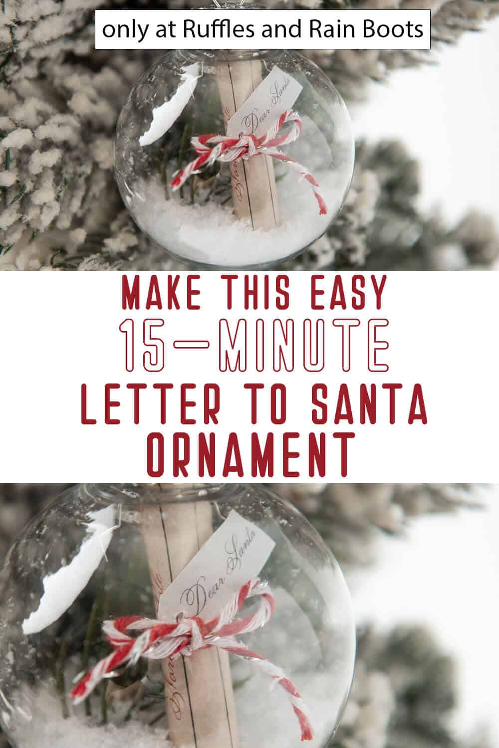 photo collage of quick diy ornament with a santa letter inside with text which reads make this easy 15-minute letter to santa ornament