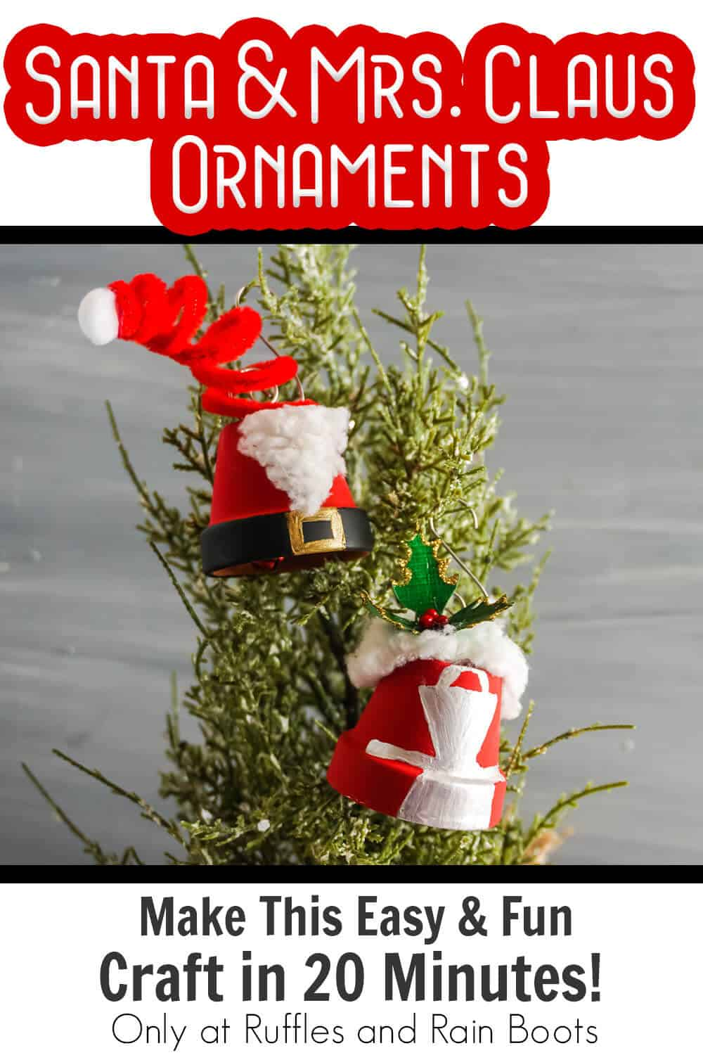 christmas santa ornament from a terra cotta pot with text which reads santa & mrs claus ornaments make this easy & fun craft in 20 minutes!