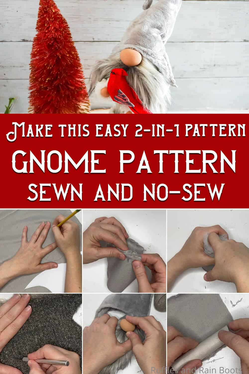 photo collage of bubble body gnome no-sew gnome pattern and sewn gnome pattern with text which reads make this easy 2-in-1 pattern gnome pattern sewn and no-sew