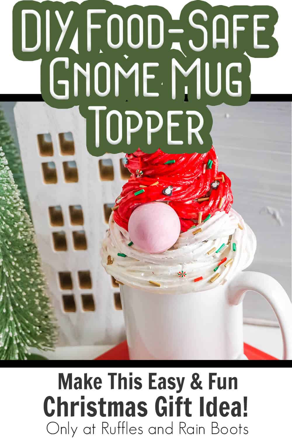 gnome mug topper made with food safe material with text which reads diy food-safe gnome mug topper make this easy & fun christmas gift idea!