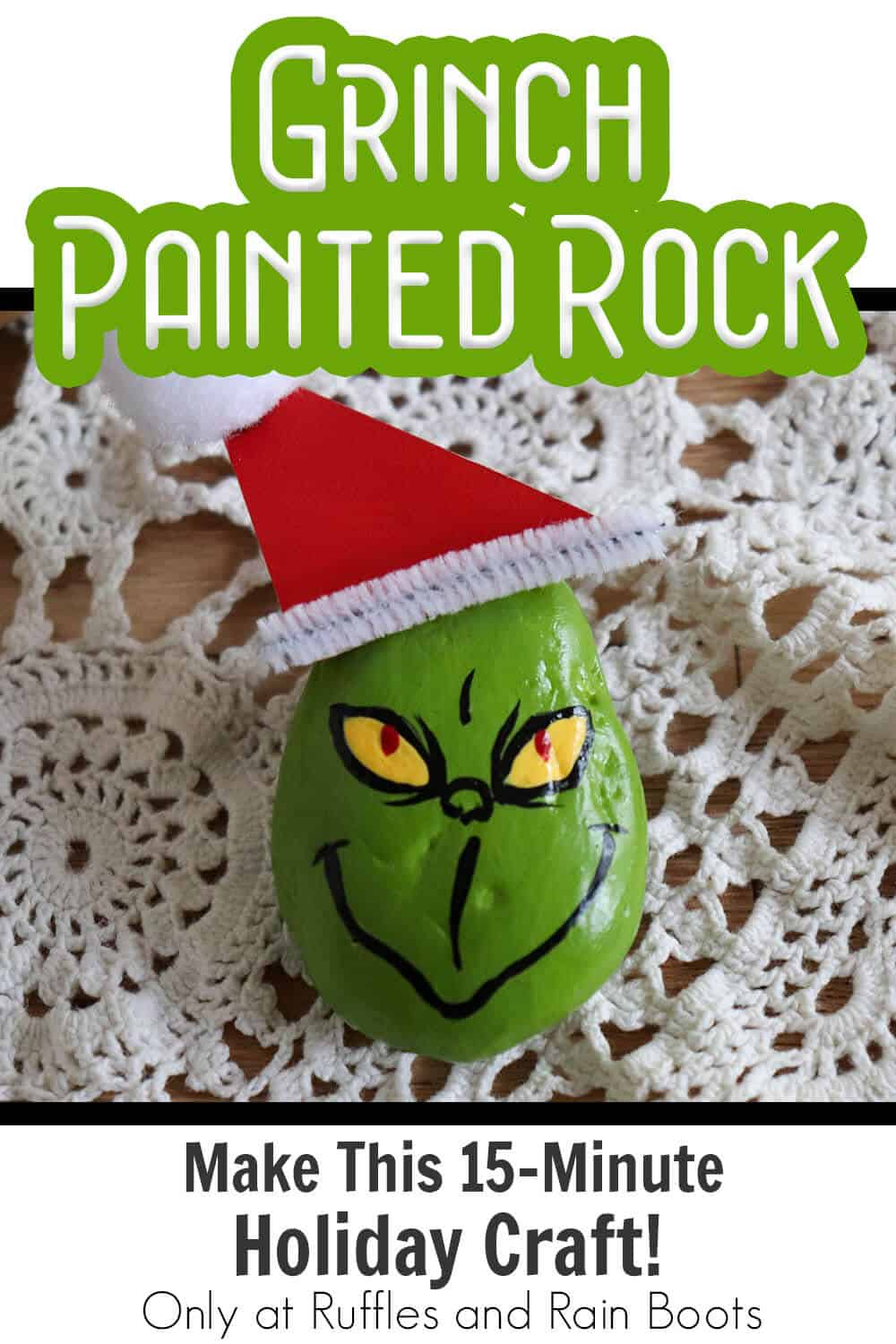 grinch who stole christmas rock painting craft with text which reads grinch painted rock make this 15-minute holiday craft!