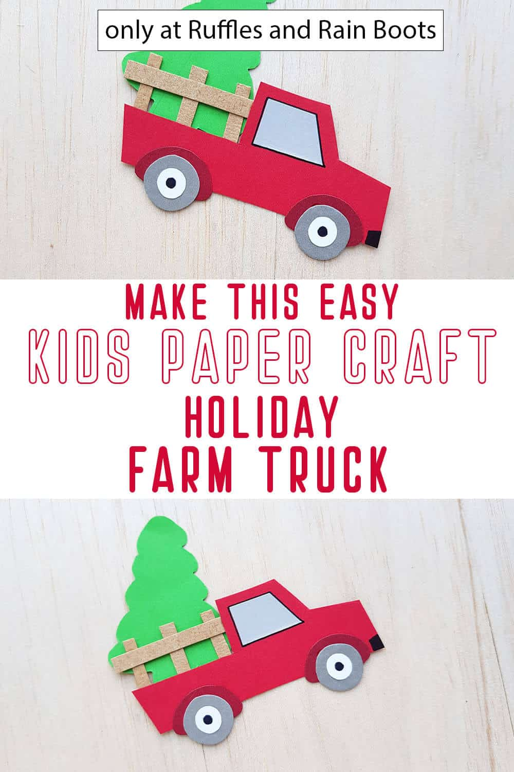 photo collage of farm truck paper craft for kids with text which reads make this easy kids paper craft holiday farm truck