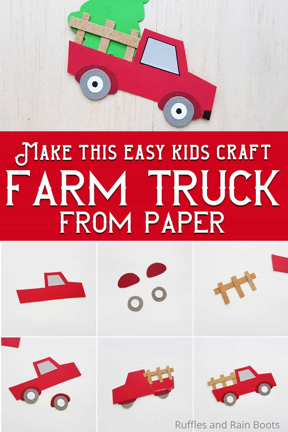 photo collage of easy paper craft for kids farm truck with text which reads make this easy kids craft farm truck from paper