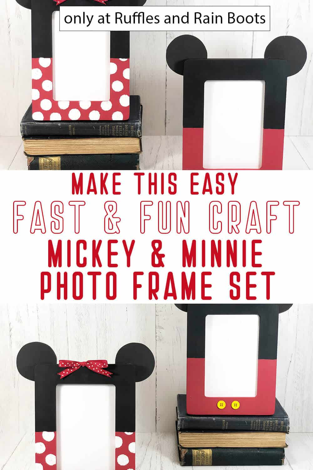 photo collage of Mickey and Minnie Photo Frames with text which reads make this easy fast & fun craft mickey & minnie photo frame set