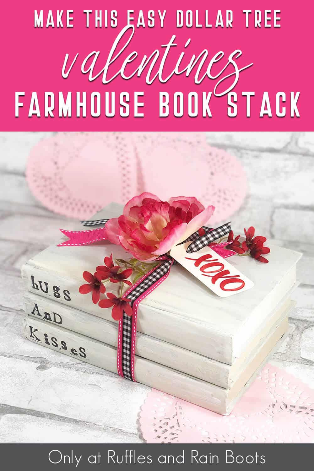 dollar tree valentines craft easy DIY book stack with text which reads make this easy dollar tree valentines farmhouse book stack